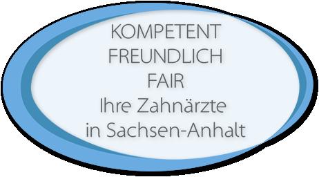 Ihre Zahnärzte in Sachsen-Anhalt